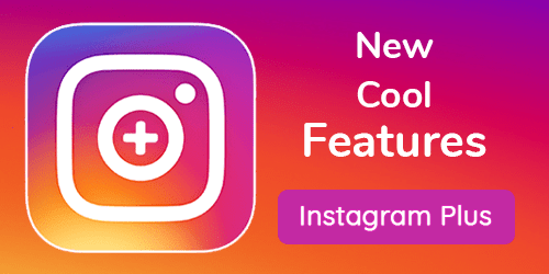 Instagram Plus Latest Version V10140 Apk Download 2019